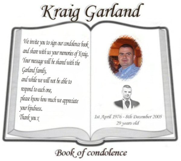 Kraig Garland Book of Condolence